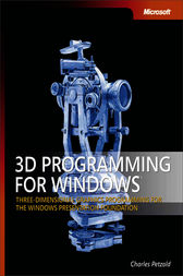 3D Programming for Windows® by Charles Petzold