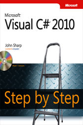 Microsoft® Visual C#® 2010 Step by Step by John Sharp