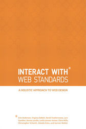 InterACT with Web Standards by Aarron Walter
