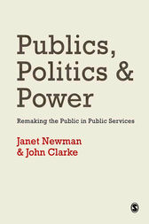 Publics, Politics and Power by Janet E Newman