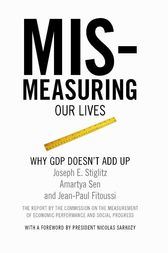 Mismeasuring Our Lives by Joseph E. Stiglitz