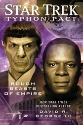 Star Trek: Typhon Pact #3: Rough Beasts of Empire by David R. George III