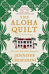 The Aloha Quilt by Jennifer Chiaverini