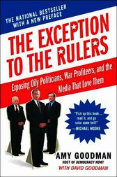 The Exception to the Rulers by Amy Goodman