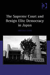The Supreme Court and Benign Elite Democracy in Japan