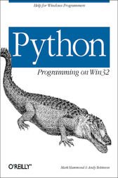 Python Programming On Win32 by Mark Hammond
