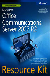 Microsoft® Office Communications Server 2007 R2 Resource Kit by Rui Maximo