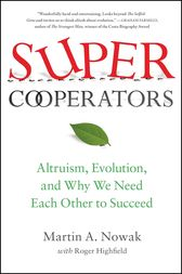 SuperCooperators by Martin Nowak