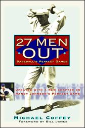 27 Men Out by Michael Coffey