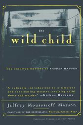 The Wild Child by Jeffrey Masson