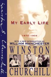 My Early Life by Winston Churchill