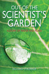 Out of the Scientist's Garden by Richard Stirzaker