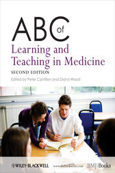 ABC of Learning and Teaching in Medicine by Diana Wood