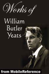 an analysis of the works of william butler yeats Leda and the swan by william butler yeats  analysis  themes  collection the tower – one of the most celebrated and important literary works of the 20th.