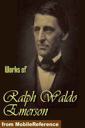 Works of Ralph Waldo Emerson by Ralph Waldo Emerson