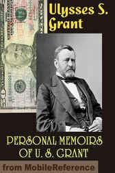 Personal Memoirs of U. S. Grant by U. S. Grant