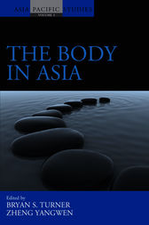 Body in Asia, The by Bryan S. Turner