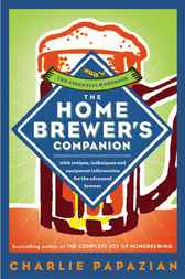 The Homebrewer's Companion by Charlie Papazian