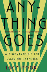 Anything Goes by Lucy Moore
