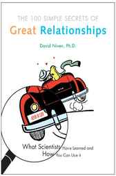 100 Simple Secrets of Great Relationships by David Niven