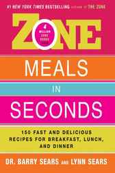 Zone Meals in Seconds by Barry Sears