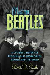Meet the Beatles by Steven D. Stark