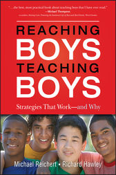 Reaching Boys, Teaching Boys by Michael Reichert