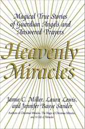 Heavenly Miracles by Jamie Miller