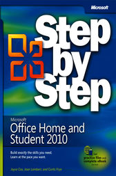Microsoft® Office Home & Student 2010 Step by Step by Joyce Cox