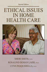 Ethical Issues in Home Health Care by Sheri Smith
