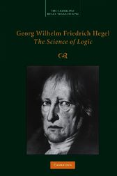 Georg Wilhelm Friedrich Hegel: The Science of Logic by Georg Wilhelm Fredrich Hegel