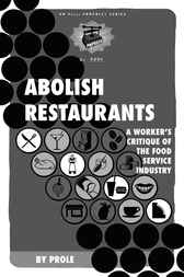 Abolish Restaurants by Prole