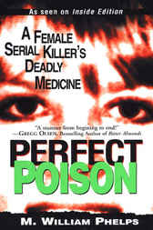 Perfect Poison by M William Phelps