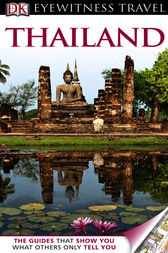 DK Eyewitness Travel Guide: Thailand