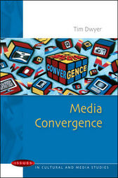 Media Convergence by Tim Dwyer