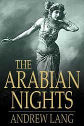 The Arabian Nights by Andrew Lang
