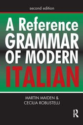 A Reference Grammar Of Modern Italian 2nd Edition by Martin Maiden