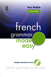 French Grammar Made Easy by Rosi McNab