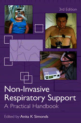 Non-Invasive Respiratory Support, Third edition by Anita K. Simonds