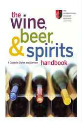 The Wine, Beer, and Spirits Handbook