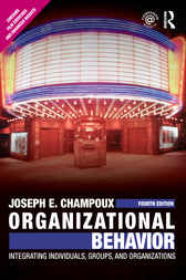 Organizational Behavior by Joseph E. Champoux