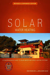 Solar Water Heating--Revised & Expanded Edition by Bob Ramlow