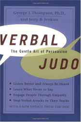 Verbal Judo by George J. Thompson