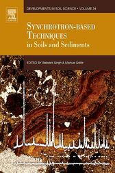 Synchrotron-Based Techniques in Soils and Sediments by Balwant Singh
