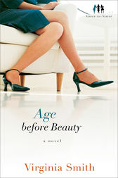 Age before Beauty (Sister-to-Sister Book #2)