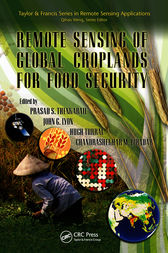 Remote Sensing of Global Croplands for Food Security by Prasad Thenkabail