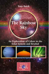 The Rainbow Sky by Tony Buick