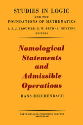 Nomological statements and admissible operations by Hans Reichenbach