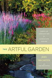 The Artful Garden by James Van Sweden