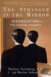The Stranger in the Mirror by Marlene Steinberg